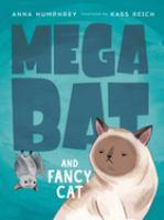 Mega Bat and Fancy Cat
