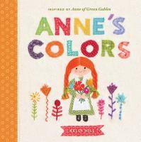ANNE'S COLORS [board Book]