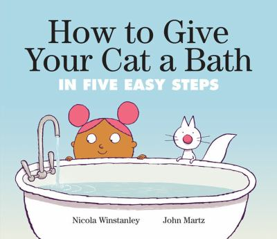 How to Give Your Cat a Bath: In Five Easy Steps(book-cover)