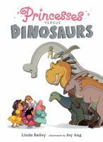 Princesses Versus Dinosaur