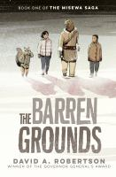 Cover of The Barren Grounds: The Mi