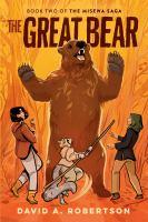 The Great Bear The Misewa Saga, Book Two
