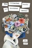 Media Cover for Collected Works of Gretchen Oyster