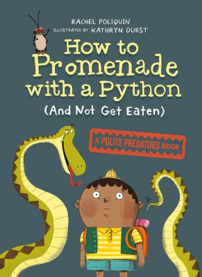 How to Promenade With A Python (and Not Get Eaten)