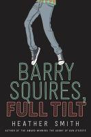 Barry Squires, Full Tilt