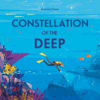 Constellation of the deep1 volume (unpaged) : color illustrations ; 24 cm