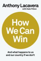 HOW WE CAN WIN : AND WHAT HAPPENS TO US AND OUR COUNTRY IF WE DON'T