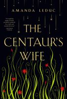 Image: The Centaur's Wife