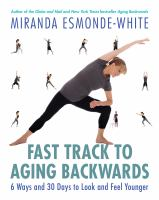 The Fast Track to Aging Backwards
