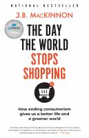 The Day the World Stops Shopping