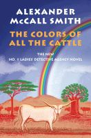 Colors of All the Cattle: The No. 1 Ladies' Detective Agency (19)
