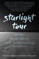 Starlight Tour : The Last, Lonely Night Of Neil Stonechild.