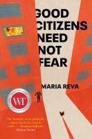 Good Citizens Need Not Fear