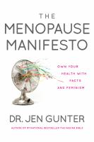 The Menopause Manifesto : Own Your Health with Facts and Feminism.