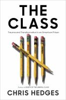 The Class Trauma and Transformation in an American Prison