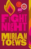 Fight Night by Toews Miriam