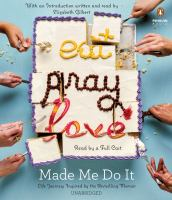 Eat Pray Love, Made Me Do It