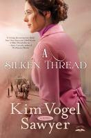 A Silken Thread