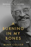 A Burning in My Bones