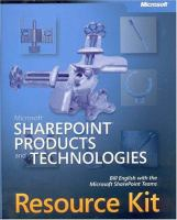 Microsoft SharePoint Products and Technologies Resource Kit