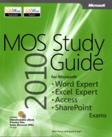 MOS Study Guide 2010 for Microsoft Word Expert, Excel Expert, Access, and Sharepoint Exams
