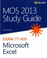 MOS Study Guide 2013 for Microsoft Excel