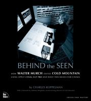 Behind the Seen