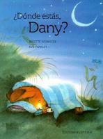 Donde estas, Dany?