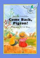 Come Back, Pigeon!