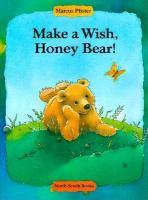 Make A Wish, Honey Bear!