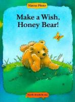 Make A Wish, Honey Bear!