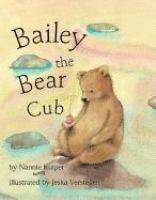 Bailey the Bear Cub