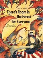 There's Room in the Forest for Everyone