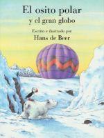 El osito polar y el gran globo
