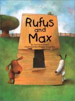 Rufus and Max