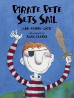 Pirate Pete Sets Sail