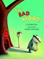 The Bad Mood!