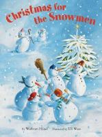 Christmas for the Snowmen