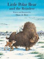 Little Polar Bear and the Reindeer