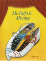 Mr. Right Is Missing!