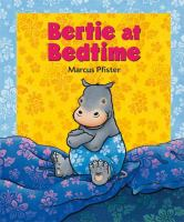 Bertie at Bedtime