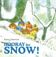 Hooray for Snow