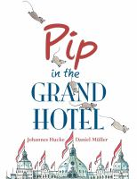 Pip in the Grand Hotel