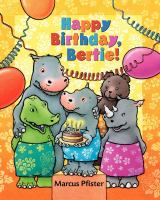 Happy Birthday, Bertie!
