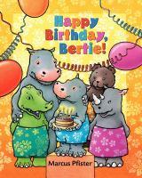 Happy Birthday, Bertie!