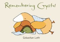 Remembering Crystal