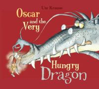 Oscar and the Very Hungry Dragon