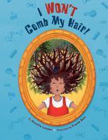 I Won't Comb My Hair!