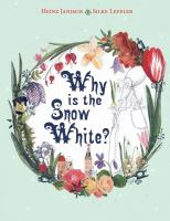 Why Is the Snow White?