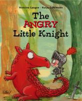 The Angry Little Knight